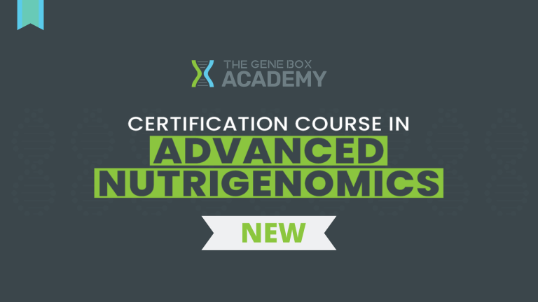 Advanced Nutrigenomics Certified Live Course for health care professionals